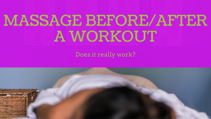 Does Massage Before or After a Workout Really Work?