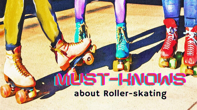 Things You Need to Know Before Stepping in on the Roller-Skating Trend