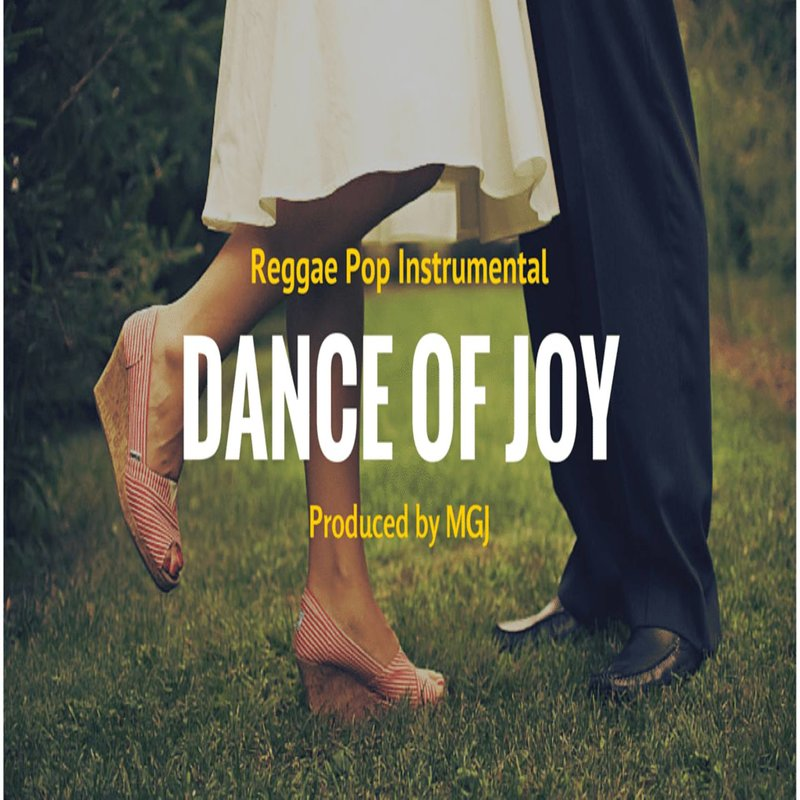 Dance Of Joy - Summer Reggae Pop Beat 2020