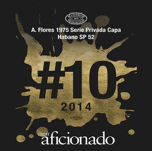 A. Flores 1975 Serie Privada Capa Habano SP52 2014 No.10 Cigar of The Year
