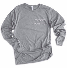 Load image into Gallery viewer, Good Karma Long Sleeve 1