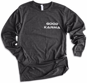 Good Karma Long Sleeve T-shirt