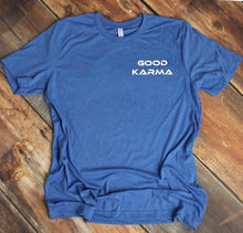 Load image into Gallery viewer, Good Karma Blue Tee