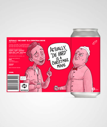 ACTUALLY DIE HARD IS A CHRISTMAS MOVIE (DIPA)