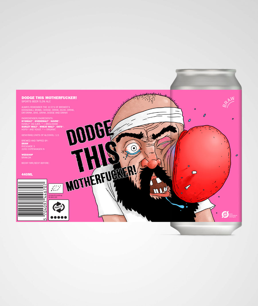 DODGE THIS MOTHERFUCKER! (SPORTS BEER)
