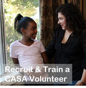 Recruit & train a CASA Volunteer (monthly recurring gift)