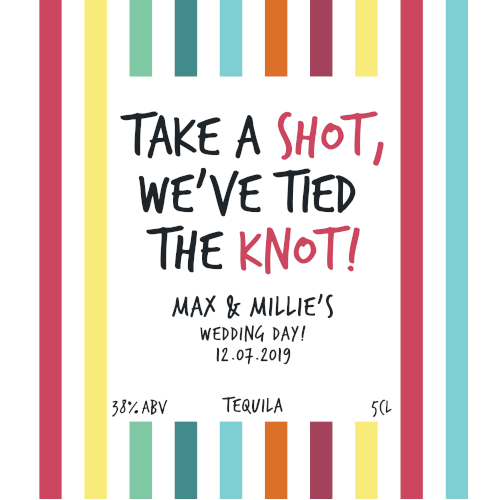 Take a Shot, We've Tied the Knot! (Tequila Wedding Favour 5cl)