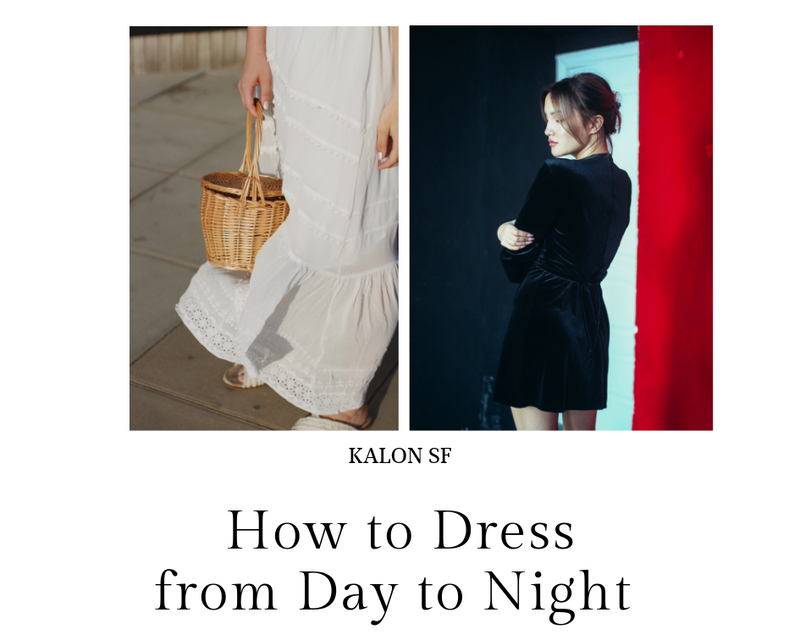 How to Dress from Day to Night