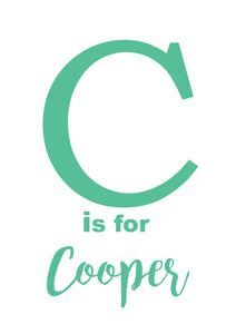 C IS FOR - PERSONALISED NAME PRINT