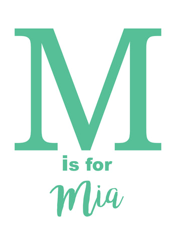 M IS FOR - PERSONALISED NAME PRINT
