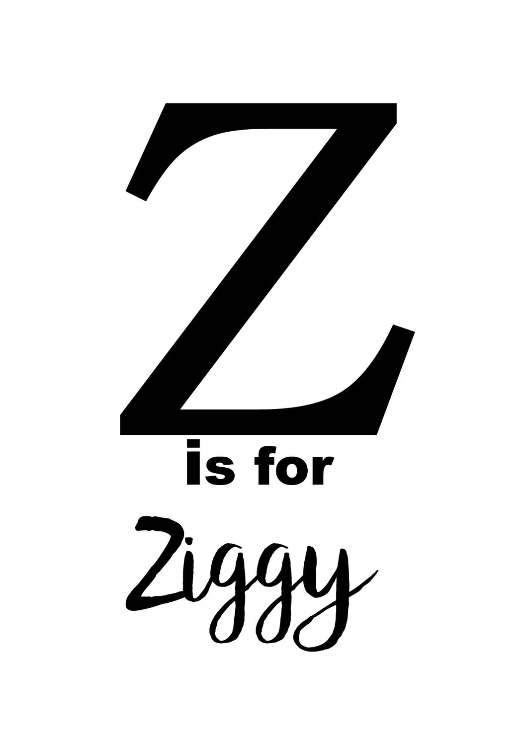 Z IS FOR - PERSONALISED NAME PRINT