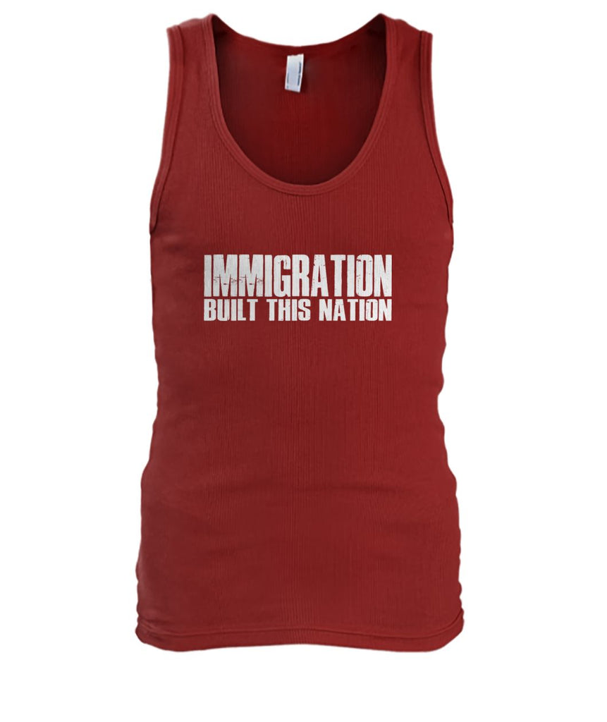 Immigration Built This Nation Tank