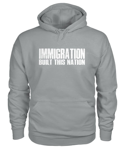 Image of Immigration Built This Nation Hoodie