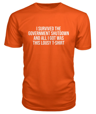 Image of I Survived The Gov. Shutdown Premium Tee