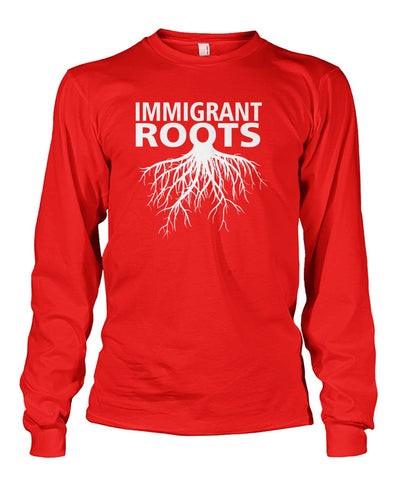 Image of Immigrant Roots Long Sleeve