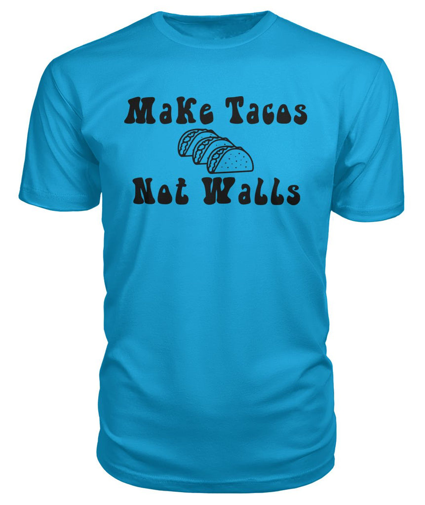Make Tacos Not Walls Premium Tee