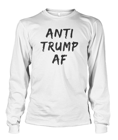 Anti Trump Af Long Sleeve