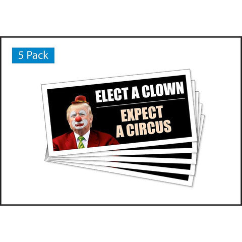 Elect A Clown Expect A Circus Trump 5-Pack Car Magnets