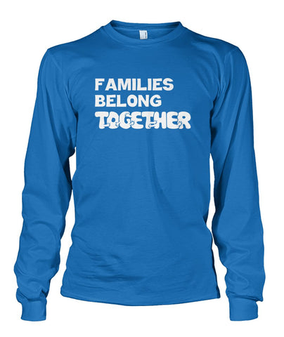 Image of Families Belong Together Long Sleeve