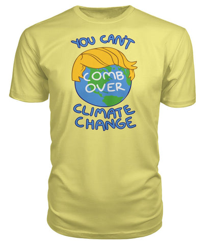 Image of You Can't Comb Over Climate Change