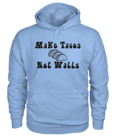 Image of Make Tacos Not Walls Hoodie
