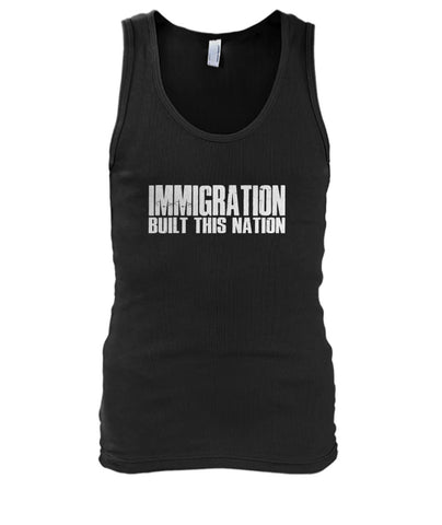 Image of Immigration Built This Nation Tank
