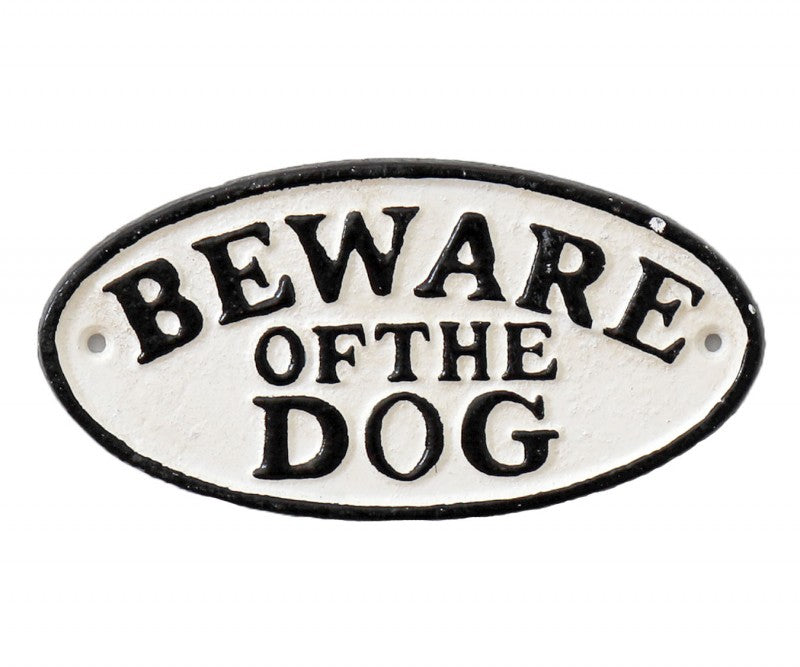 Beware of the Dog Cast Iron Sign