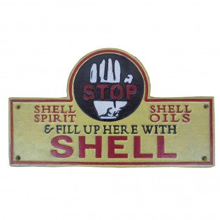 Fill Up Here With Shell Cast Iron Sign