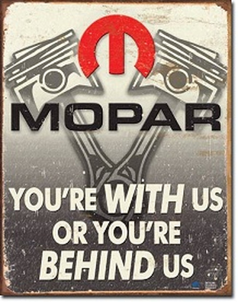 MOPAR Behind Us Tin Sign