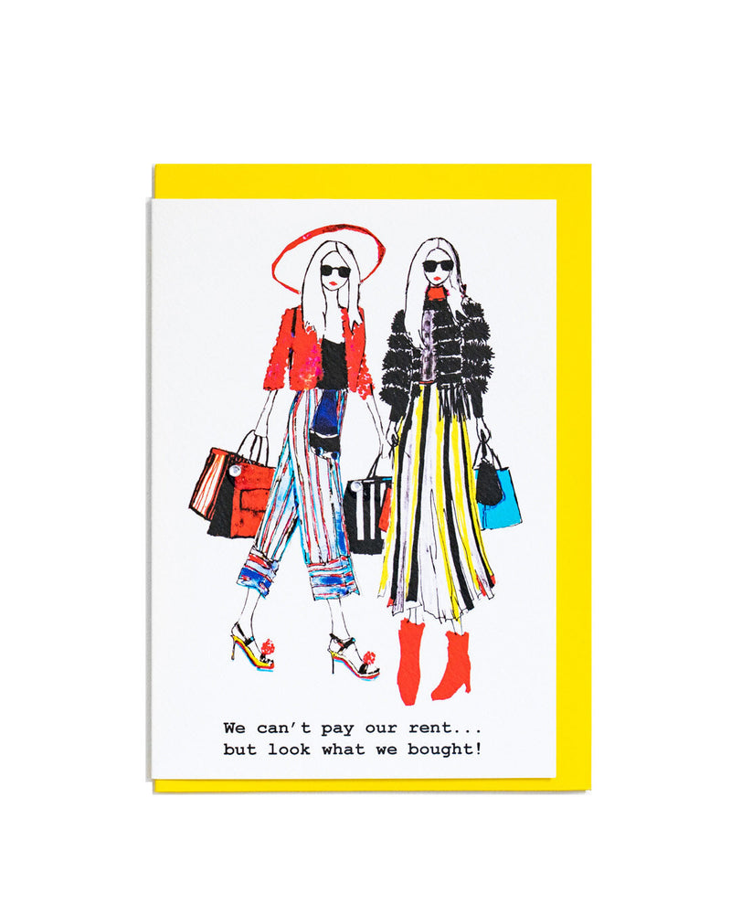Can't pay our rent greetings card featuring a hand illustrated fashion style drawing