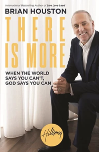 Brian Houston - There Is More (Livre)