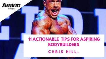 11 Helpful Tips For Aspiring Bodybuilders By Chris Hill