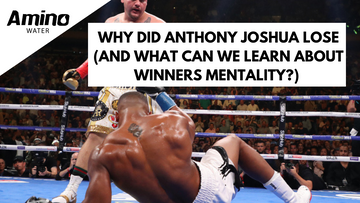 Why did Anthony Joshua lose (and what can we learn about winners mentality?)