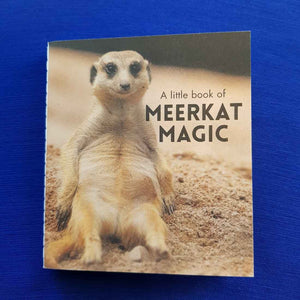 A Little Book of Meerkat Magic