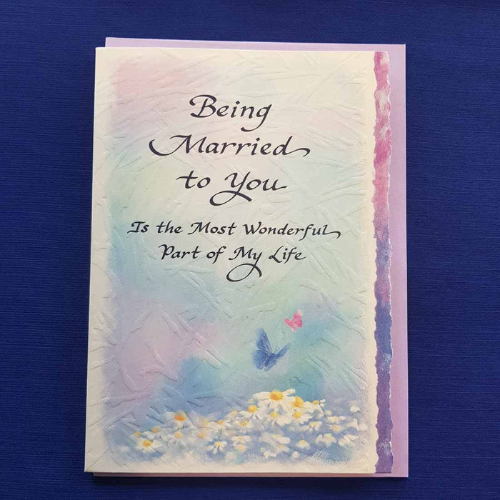 Being Married To You is the Most Wonderful Part of My Life Greeting Card