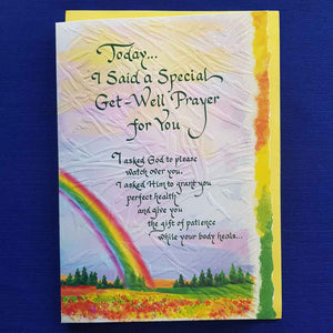 Today I Said a Special Get Well Prayer For You Greeting Card