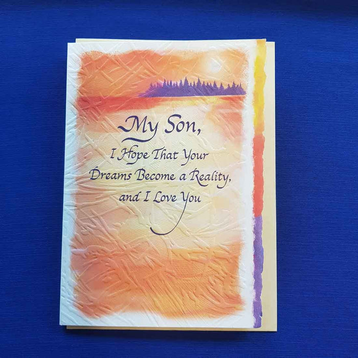 My Son I Hope That Your Dreams Become a Reality Greeting Card