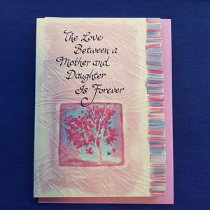 The Love Between a Mother and Daughter Is Forever Greeting Card
