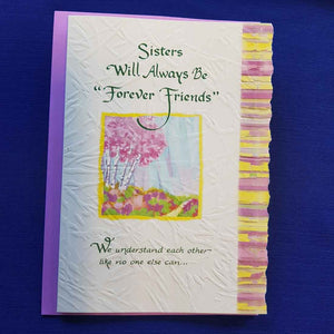 Sisters Will Always Be Forever Friends Greeting Card