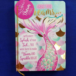 Chase Your Dreams Mermaising  Journal