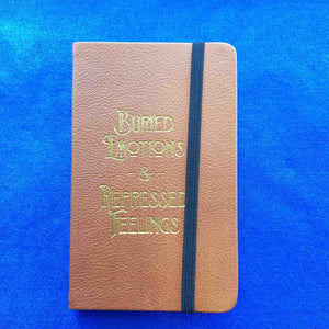 Buried Emotions & Repressed Feelings Faux Leather Mini Journal (14.5x9cm 60 lined sheets)