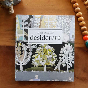 A Little Book of Desiderata (approx. 8.5x9.5cm)