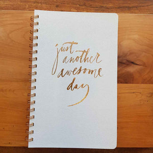 Just Another Awesome Day Journal