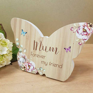Mum Forever My Friend Butterfly Plaque. (approx. 8x10cm)