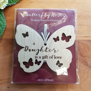 A Daughter is a Gift of Love Hanging Butterfly. (approx. 8x10cm)