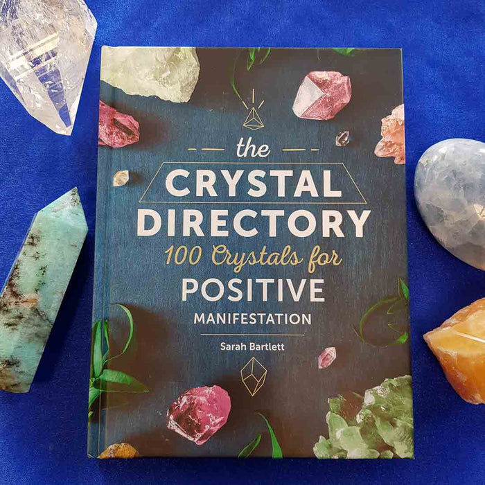 The Crystal Directory. (100 crystals for positive manifestation)