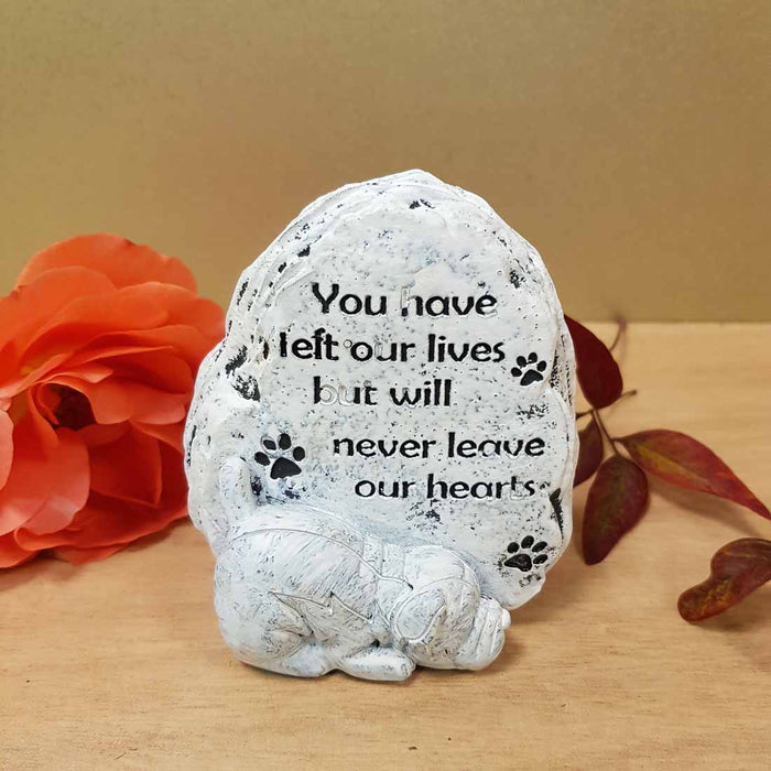 You Have Left Our Lives Dog Memorial. (approx. 9x8cm)