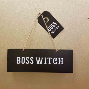 Boss Witch Sign. (approx. 20x7cm)