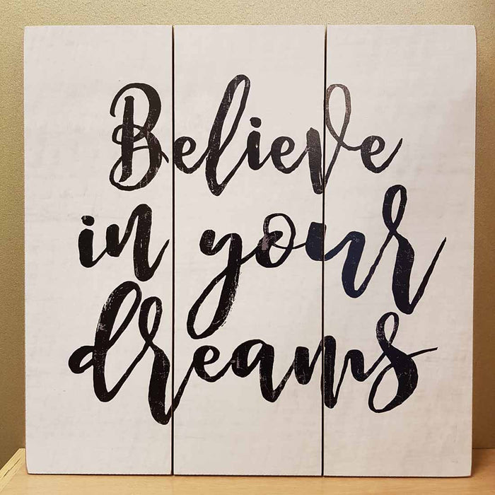 Believe in Your Dreams Wall Art (MDF. approx 40x40cm)
