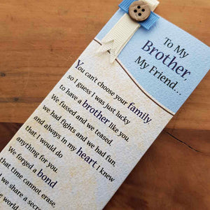To My Brother My Friend Bookmark (approx. 5.5x18.5cm)
